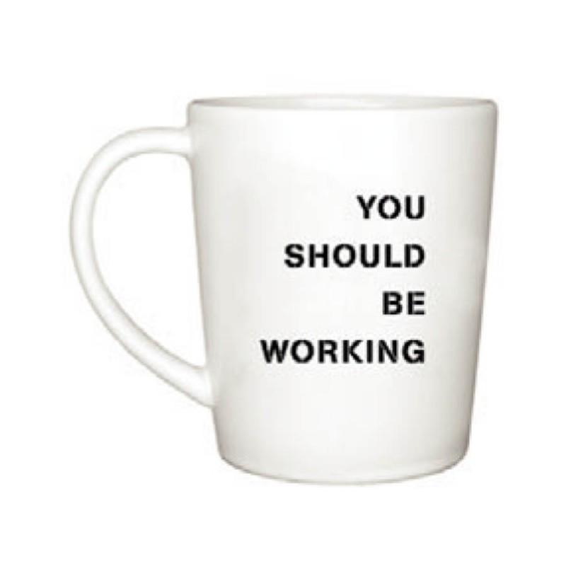 """Human Touch - Boy Meets Girl """"You should be working"""" Mug (TT-T10-163)"""